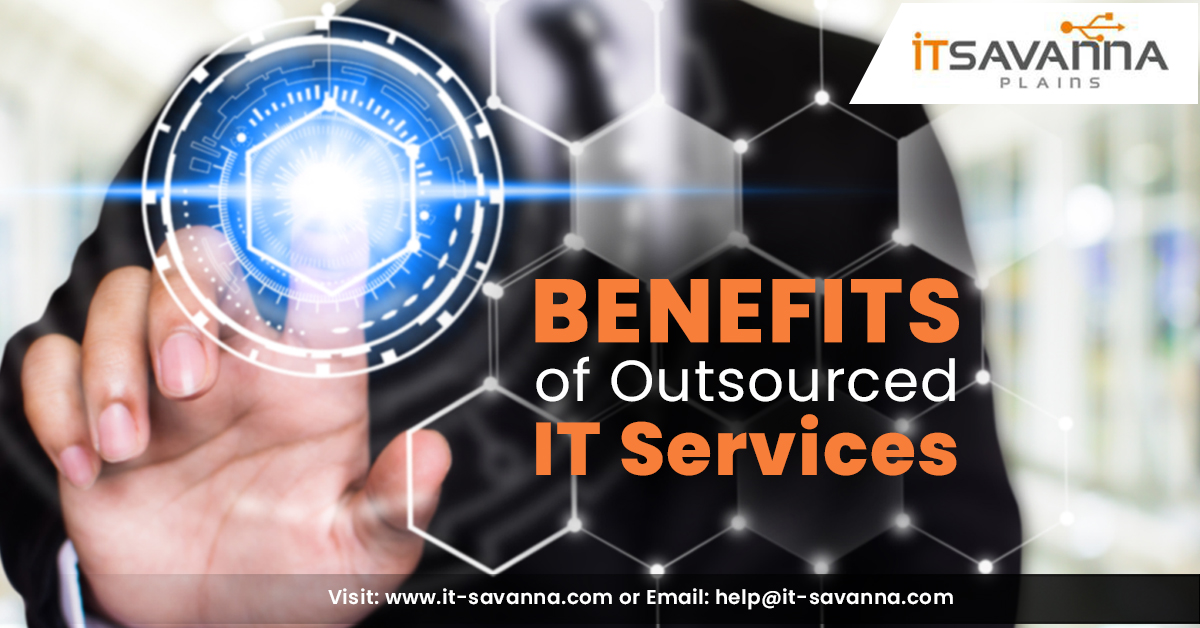 outsourced IT services | IT services company | Benfits of outsourced IT services